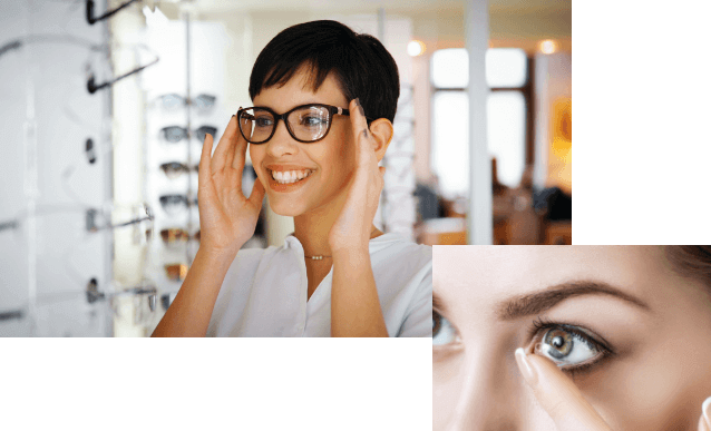 picture of a woman putting in a contact lense overlapping in the bottom-right corner a picture of a woman smiling while trying on new glasses frames